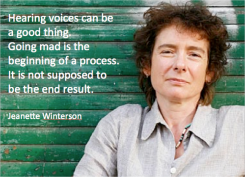 Jeanette Winterson Hearing voices can be a good thing